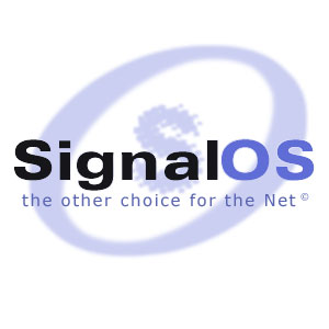 SignalOS, the other choice for the net